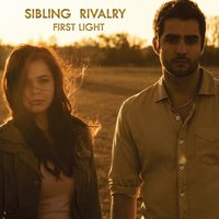 First Light — Sibling Rivalry