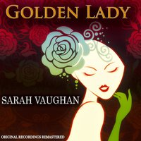 Golden Lady — Sarah Vaughan, Ирвинг Берлин