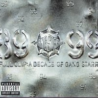 Full Clip: A Decade Of Gang Starr — Gang Starr