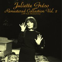 Remastered Collection, Vol. 2 — Juliette Gréco
