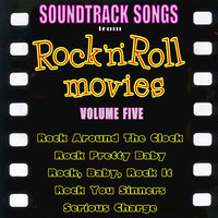 Soundtrack Songs from Rock'n'Roll Movies, Vol. 5 — сборник