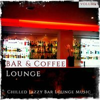 Bar & Coffee Lounge 2015 — сборник