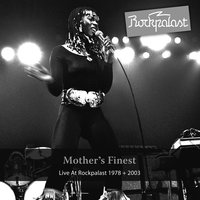 Live At Rockpalast — Mother's Finest