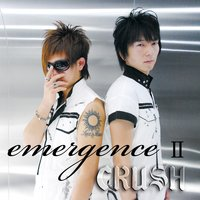 Emergence 2 — Crush