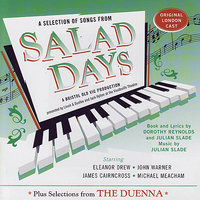Salad Days Plus Selections from The Duenna — сборник