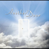Another Door — Faith Center International Choir