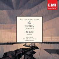 Britten: Cello Symphony . Bridge: Oration — Бенджамин Бриттен, Steven Isserlis/City Of London Sinfonia/Richard Hickox