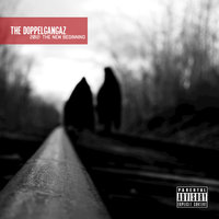 2012: The New Beginning — The Doppelgangaz
