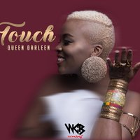 Touch — Queen Darleen