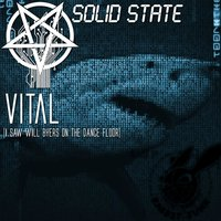 Vital (I Saw Will Byers on the Dance Floor) — Rabbit Junk, Solid State