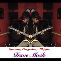 One Man, One Guitar, All Styles — David Mack