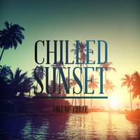 Chilled Sunset, Vol. 3 — сборник