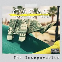 The Inseparables — Casas