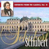 Reader's Digest Music: Favorites From The Classics Volume 13: Schubert's Greatest Hits — сборник