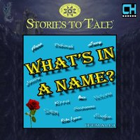 Stories To Tale Vol. 9: What's In A Name? (Female) — CueHits