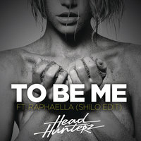 To Be Me — Headhunterz