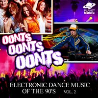 Oonts, Oonts, Oonts: Electronic Dance Music of the 90's, Vol. 2 — The Hit Co.
