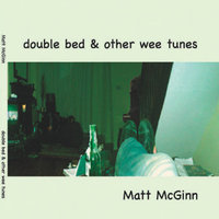 Double Bed & Other Wee Tunes — Matt McGinn
