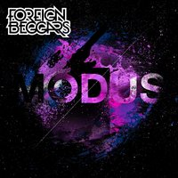 Modus — Foreign Beggars, Alix Perez, Eprom