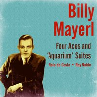 Four Aces and Aquarium Suites — Billy Mayerl