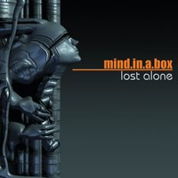 Lost Alone — Mind.In.A.Box
