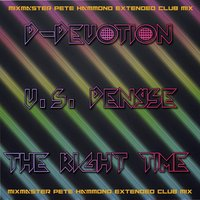 The Right Time (D-Devotion vs. Denyse) — D-Devotion & Denyse
