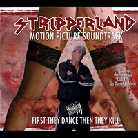 Stripperland Movie Soundtrack — сборник