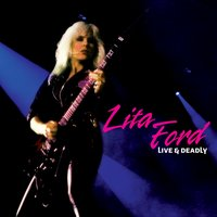 Live & Deadly — Lita Ford