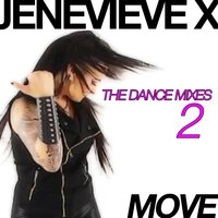 Move - The Dance Mixes 2 — Jenevieve X
