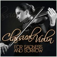 Classical Violin for Sadness and Sorrow — The Duke Quartet