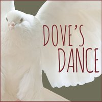 Dove's Dance — Spa, Relaxing Music