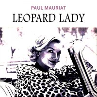 Leopard Lady — Paul Mauriat