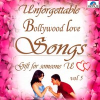 Unforgettable Bollywood Love Songs, Vol. 5 — сборник