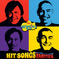Hit Songs & Rarities — The Wiggles
