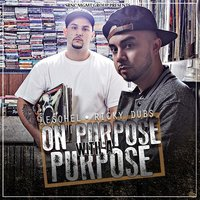On Purpose With a Purpose — Esohel & Ricky Dubs