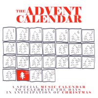 The Advent Calendar 23 - Christmas Songs — сборник