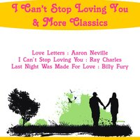 I Can't Stop Loving You & More Classics — Elvis Presley