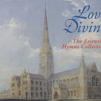 Love Divine - The Essential Hymns Collection — сборник