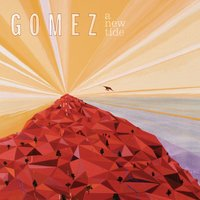 A New Tide — Gomez