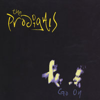 Go On — The Prodigals