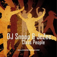 Class People — DJ Snoop, Jozee