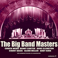 The Big Band Masters Volume 2 — Chuck Webb And His Orchestra