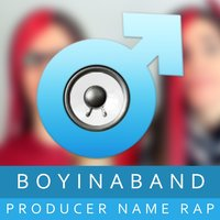Producer Name Rap — Boyinaband