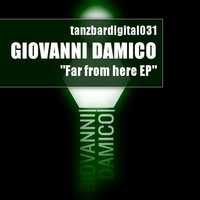 Far from Here Ep — Giovanni Damico