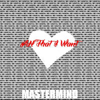 All I Want — Mastermind