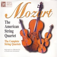 Mozart: The Complete String Quartets — The American String Quartet