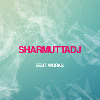 Sharmuttadj Best Works — Sharmuttadj