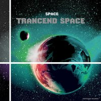 Space — Trancend Space