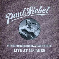 Live at Mccabe's — Paul Siebel
