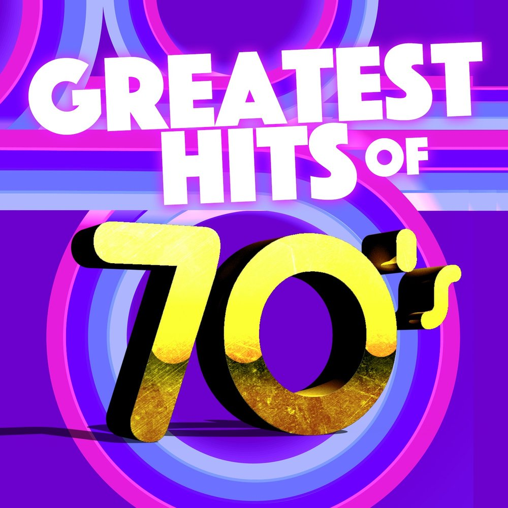 Greatest Hits of the 70's — 70s Greatest Hits, 70s Music All